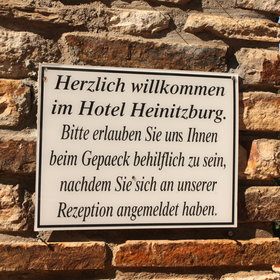 """Welcome to Hotel Heinitzburg. We take care of your luggage after signing in at the reception."""